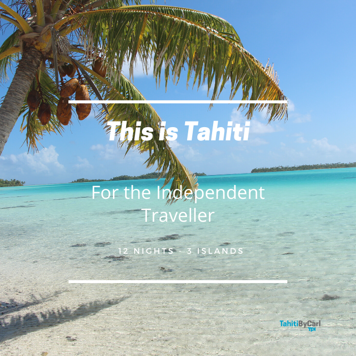 This is Tahiti – For The Independent Traveller
