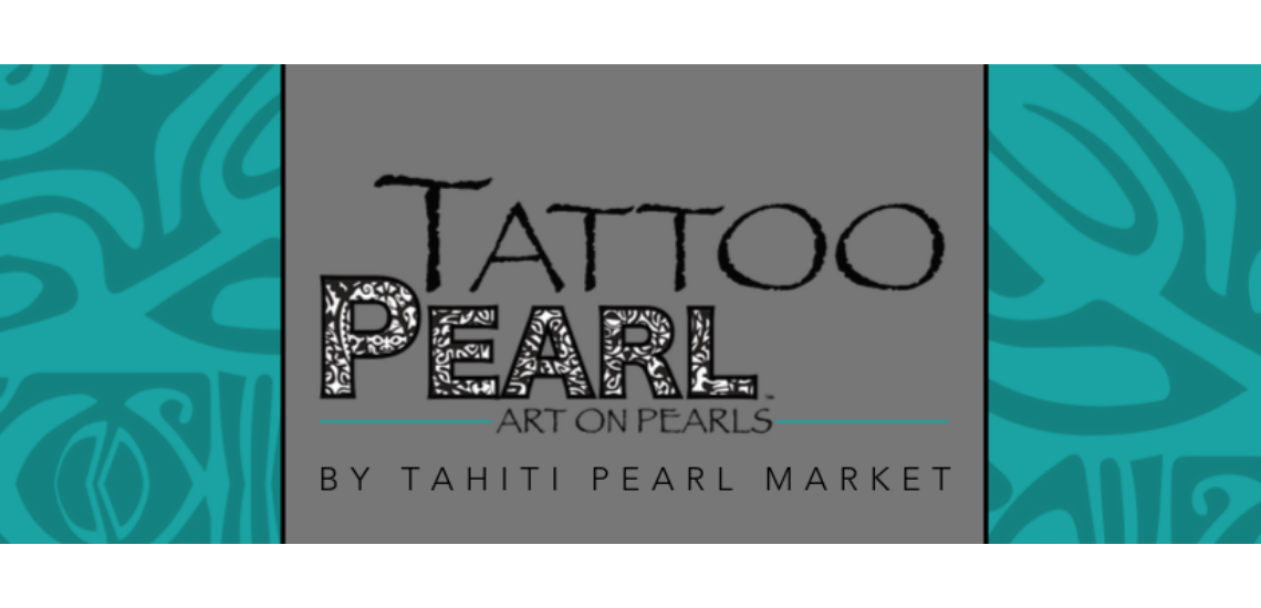 https://tahititourisme.ca/wp-content/uploads/2018/06/tattoopearlphotodecouverture1140x550.png